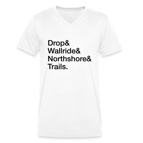 Drop & Wallride & Northshore & Trails - Männer Bio-T-Shirt mit V-Ausschnitt von Stanley & Stella