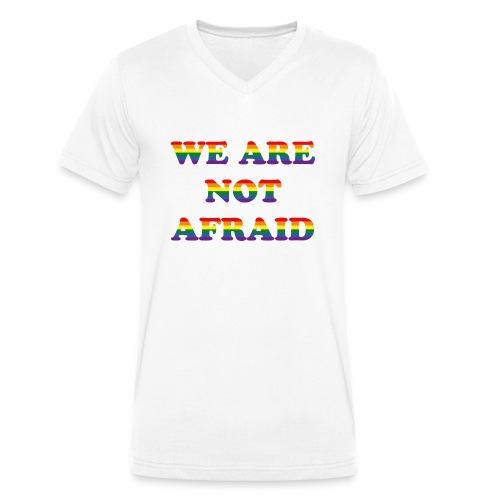 We are not afraid - Men's Organic V-Neck T-Shirt by Stanley & Stella