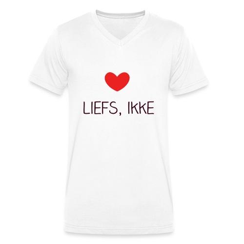 Liefs, ikke (kindershirt) - Mannen bio T-shirt met V-hals van Stanley & Stella