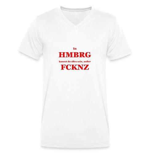 In Hamburg kannst Du alles sein, außer FCKNZ - Männer Bio-T-Shirt mit V-Ausschnitt von Stanley & Stella