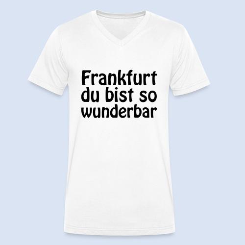 FRANKFURT Du bist so - Männer Bio-T-Shirt mit V-Ausschnitt von Stanley & Stella