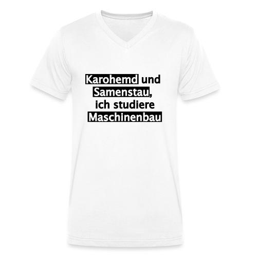 Student--Maschinenbau--T-Shirt--Spruch--white - Männer Bio-T-Shirt mit V-Ausschnitt von Stanley & Stella