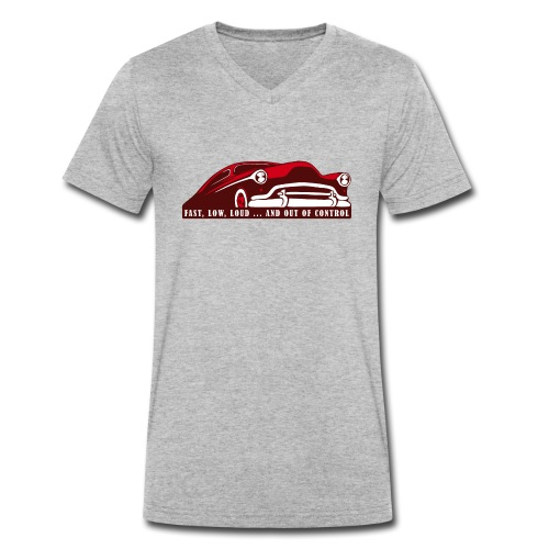 Kustom Car - Fast, Low, Loud ... And Out Of Contro - Männer Bio-T-Shirt mit V-Ausschnitt von Stanley & Stella