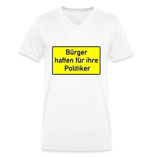 schild_buerger_haften_400 - Männer Bio-T-Shirt mit V-Ausschnitt von Stanley & Stella