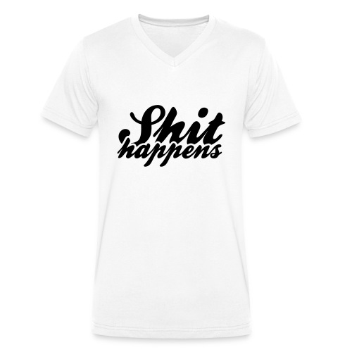 Shit Happens and Politics - Men's Organic V-Neck T-Shirt by Stanley & Stella
