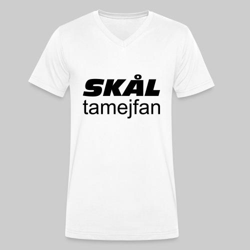 Skål Ta Mej Fan - Ekologisk T-shirt med V-ringning herr från Stanley & Stella