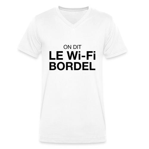 On dit Le Wi-Fi BORDEL - T-shirt bio col V Stanley & Stella Homme