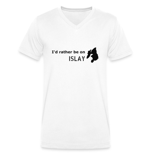 Rather be on Islay - Men's Organic V-Neck T-Shirt by Stanley & Stella
