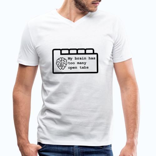 Te veel open tabs - Mannen bio T-shirt met V-hals van Stanley & Stella