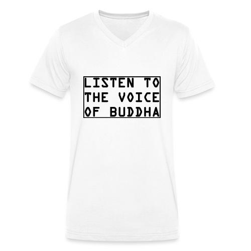 Listen To The Voice Of Buddha - Männer Bio-T-Shirt mit V-Ausschnitt von Stanley & Stella