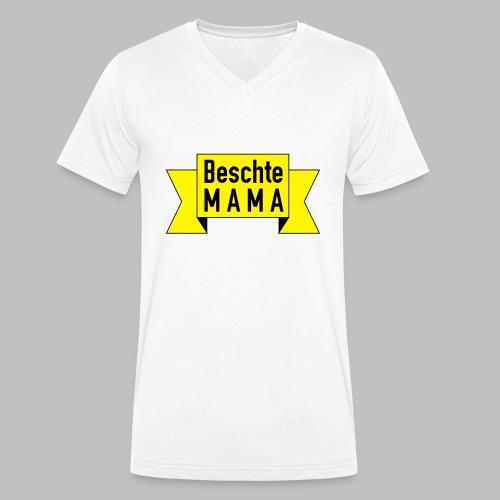 Beschte Mama - Auf Spruchband - Männer Bio-T-Shirt mit V-Ausschnitt von Stanley & Stella