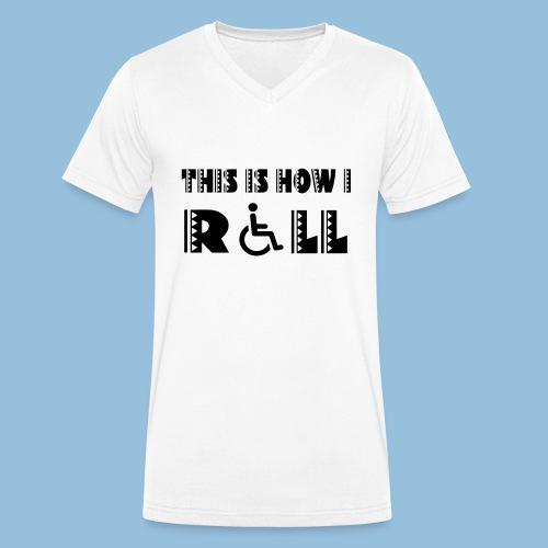 This is how i roll 005 - Mannen bio T-shirt met V-hals van Stanley & Stella