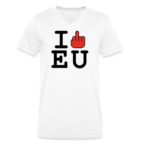 i fck EU European Union Brexit - Men's Organic V-Neck T-Shirt by Stanley & Stella