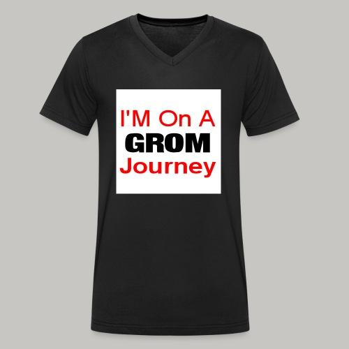 i am on a grom journey - Men's Organic V-Neck T-Shirt by Stanley & Stella