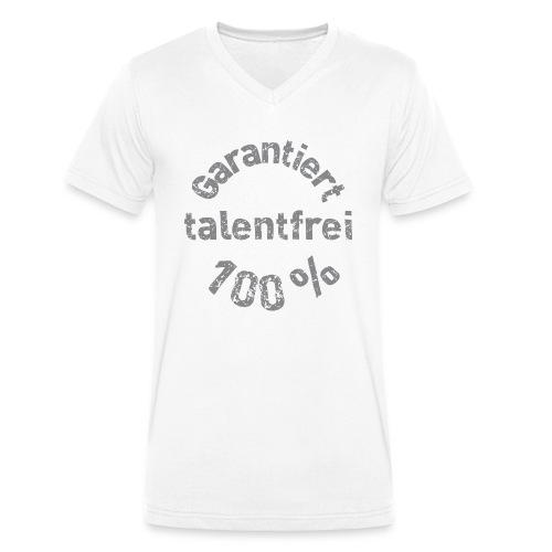 Garantiert 100% talentfrei - Männer Bio-T-Shirt mit V-Ausschnitt von Stanley & Stella