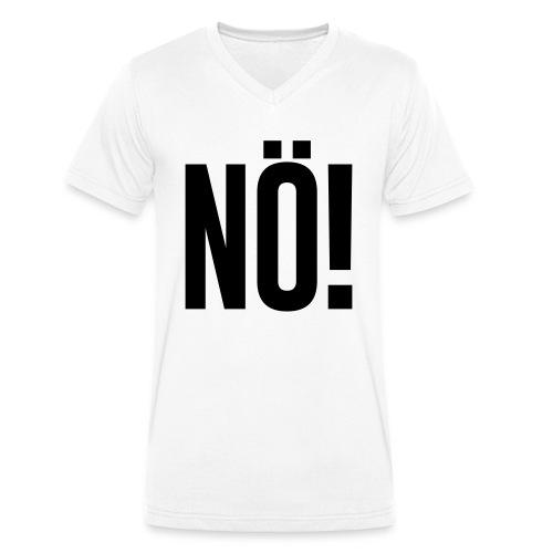 Nö! - Männer Bio-T-Shirt mit V-Ausschnitt von Stanley & Stella