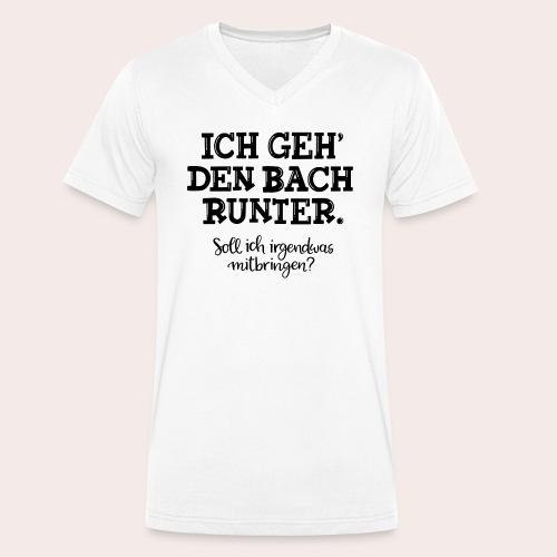Ich geh' den Bach runter... - Männer Bio-T-Shirt mit V-Ausschnitt von Stanley & Stella
