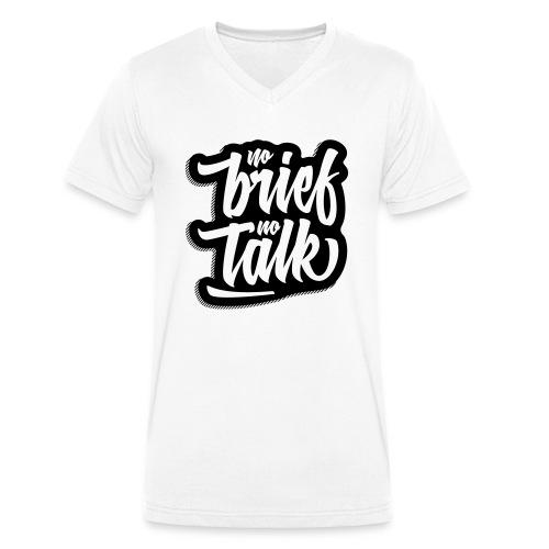 no brief, no talk - Männer Bio-T-Shirt mit V-Ausschnitt von Stanley & Stella