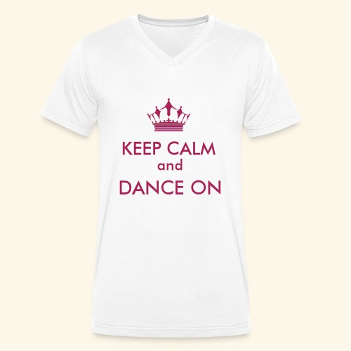 Keep calm and dance on - Männer Bio-T-Shirt mit V-Ausschnitt von Stanley & Stella