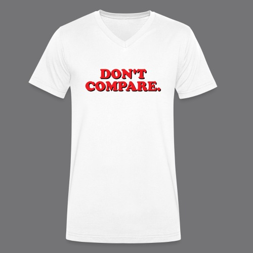 DO NOT COMPARE. Tee-shirts - Men's Organic V-Neck T-Shirt by Stanley & Stella