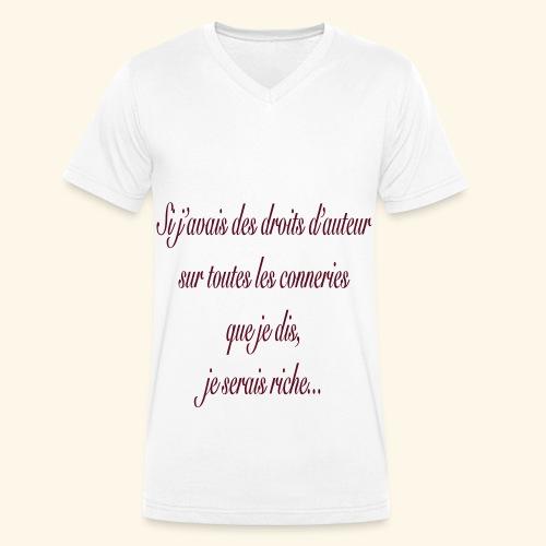 Si j'avais des droits d'auteur... - T-shirt bio col V Stanley & Stella Homme