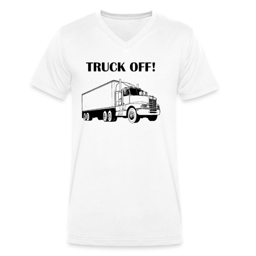 Truck off! - Men's Organic V-Neck T-Shirt by Stanley & Stella