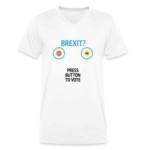 Brexit: Press Button To Vote - Økologisk Stanley & Stella T-shirt med V-udskæring til herrer