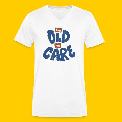Too old to care - Ekologisk T-shirt med V-ringning herr från Stanley & Stella