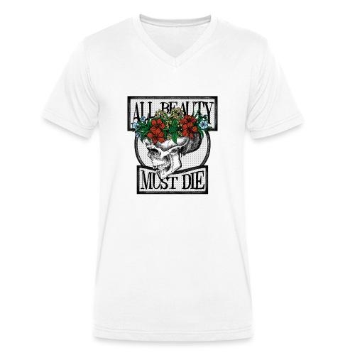 All Beauty must die - Men's Organic V-Neck T-Shirt by Stanley & Stella