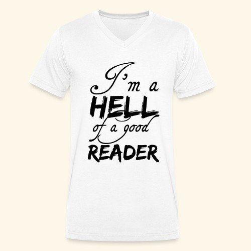 Hell of a good Reader - Men's Organic V-Neck T-Shirt by Stanley & Stella