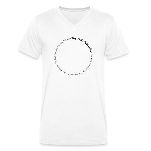 Try. Fail. Fail better. Message T-shirt - T-shirt ecologica da uomo con scollo a V di Stanley & Stella