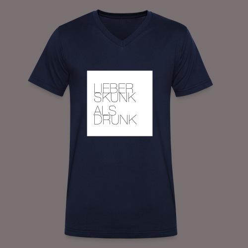 Lieber Skunk als Drunk - Männer Bio-T-Shirt mit V-Ausschnitt von Stanley & Stella
