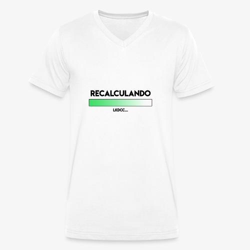 RECALCULANDO - Camiseta ecológica hombre con cuello de pico de Stanley & Stella