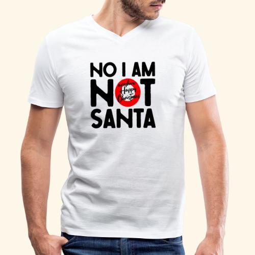 no i am not Santa - Männer Bio-T-Shirt mit V-Ausschnitt von Stanley & Stella