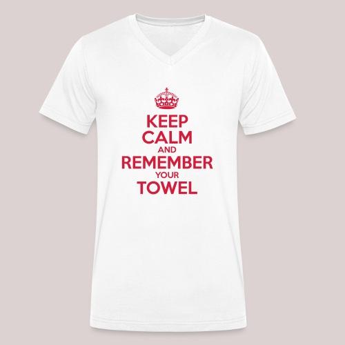 Keep Calm and Remember your Towel | nerd | hipster - Männer Bio-T-Shirt mit V-Ausschnitt von Stanley & Stella