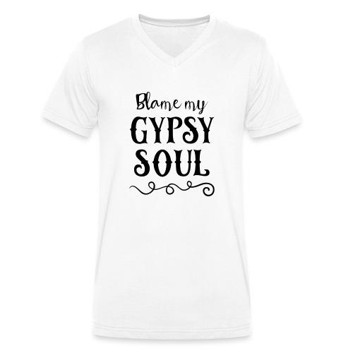 Blame My Gypsy Soul Black Print - Männer Bio-T-Shirt mit V-Ausschnitt von Stanley & Stella