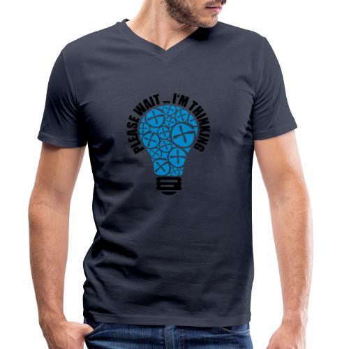 PLEASE WAIT ... I'M THINKING - Männer Bio-T-Shirt mit V-Ausschnitt von Stanley & Stella