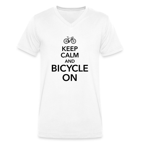 keep calm and bicycle on Fahrrad Drahtesel Sattel - Men's Organic V-Neck T-Shirt by Stanley & Stella