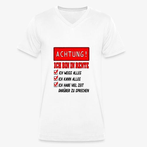 Achtung ich bin in Rente - Männer Bio-T-Shirt mit V-Ausschnitt von Stanley & Stella