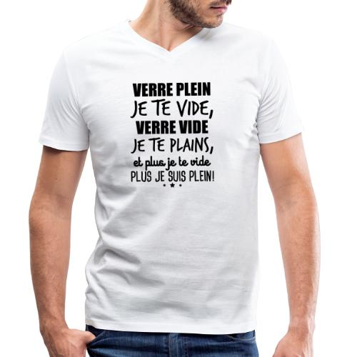 Verre plein je te vide, verre vide je te plains - T-shirt bio col V Stanley & Stella Homme