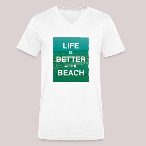 Life is better at beach - Männer Bio-T-Shirt mit V-Ausschnitt von Stanley & Stella