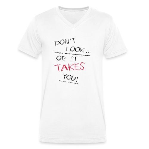 Dont Look Or It Takes You - Männer Bio-T-Shirt mit V-Ausschnitt von Stanley & Stella