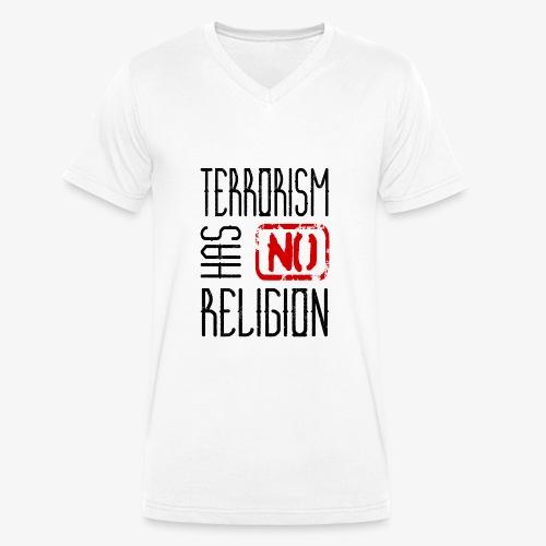 Terrorism has no religion - Männer Bio-T-Shirt mit V-Ausschnitt von Stanley & Stella