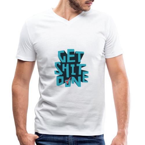 Get Shit Done [Overachiever.Label] - Männer Bio-T-Shirt mit V-Ausschnitt von Stanley & Stella