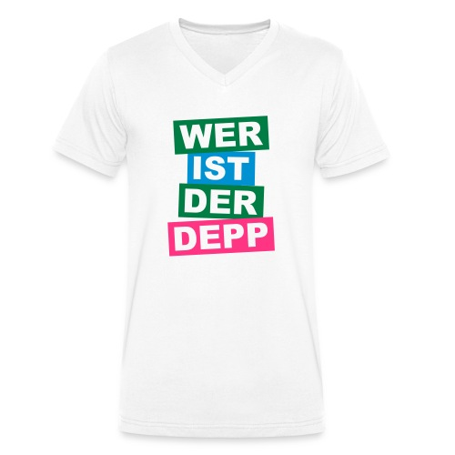 Wer ist der Depp - Balken - Männer Bio-T-Shirt mit V-Ausschnitt von Stanley & Stella