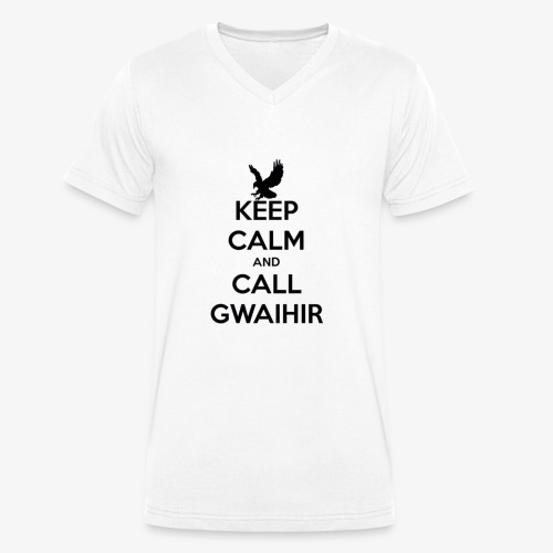 Keep Calm And Call Gwaihir - Men's Organic V-Neck T-Shirt by Stanley & Stella