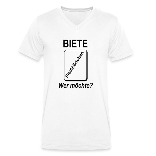 Biete Fleißkärtchen Arbeit Büro Spruch - Männer Bio-T-Shirt mit V-Ausschnitt von Stanley & Stella