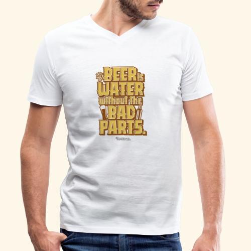 Bier Spruch Beer is Water without the Bad Parts - Männer Bio-T-Shirt mit V-Ausschnitt von Stanley & Stella