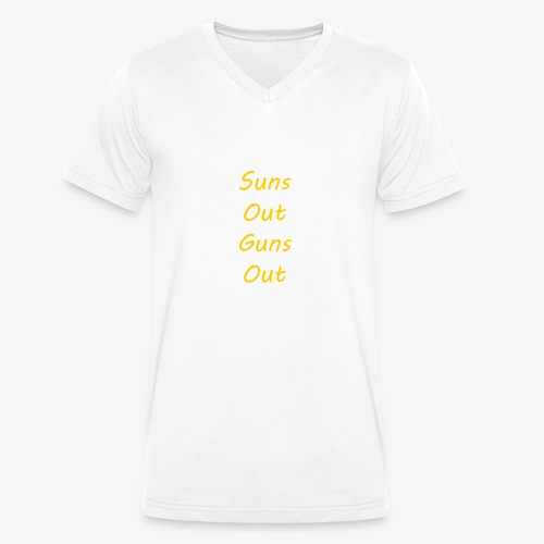 Suns Out Guns Out - Men's Organic V-Neck T-Shirt by Stanley & Stella