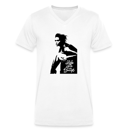 Life is a ***** - T-shirt bio col V Stanley & Stella Homme